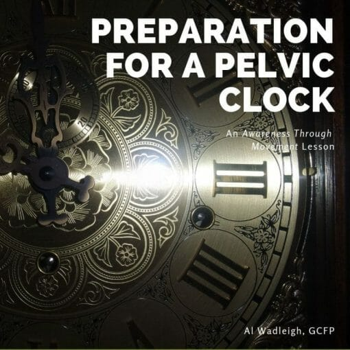 A lesson for mobilizing the pelvis