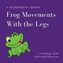Frog like movements of the legs