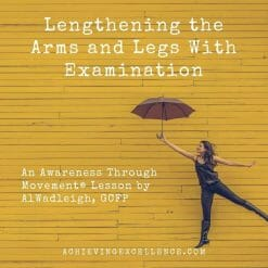 Lengthen your muscles from the inside out