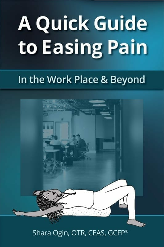 Ease pain in the workplace