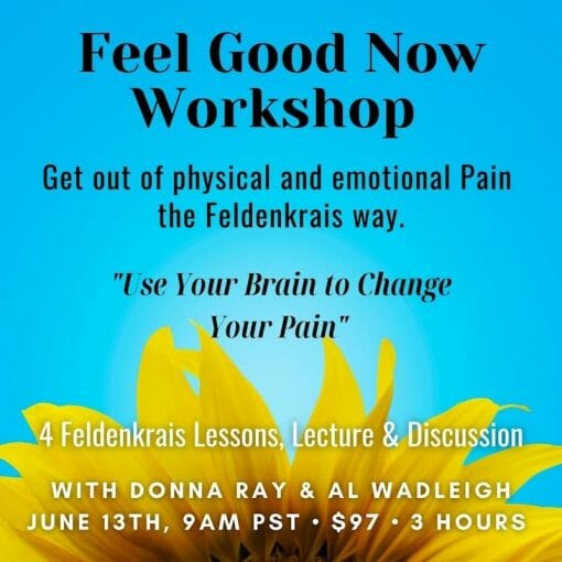 Feel good now workshop with Donna Ray and Al Wadleigh