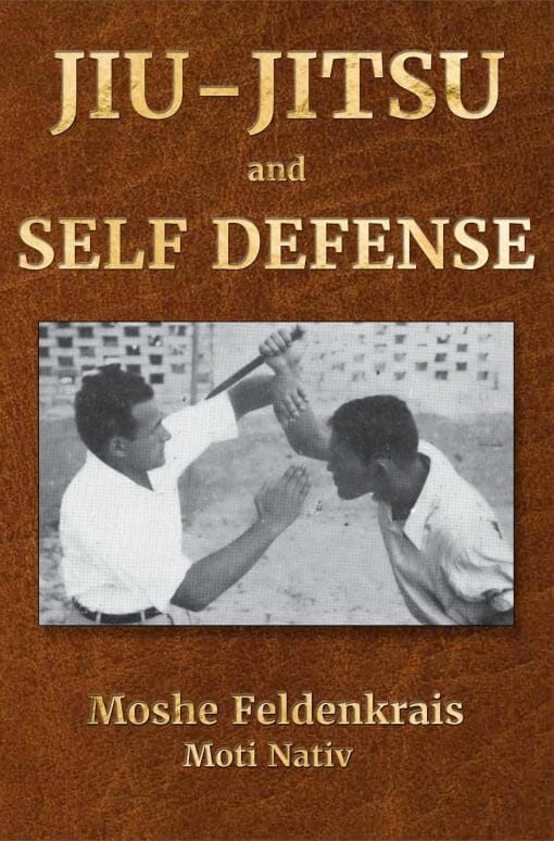 Moshe Feldenkrais's first method of Self Defense